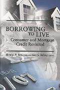 Borrowing to Live: Consumer Mortgage Credit Revisited