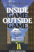 Inside Game/Outside Game Winning Strategies for Saving Urban America