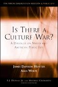 Is There a Culture War? A Dialogue on Values And American Public Life