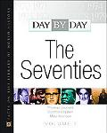 Day by Day The Seventies
