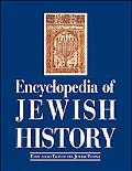 Encyclopedia of Jewish History: Events and Eras of the Jewish People