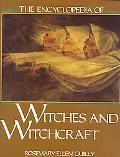 Encyclopedia of Witches and Witchcraft - Rosemary Ellen Guily - Hardcover