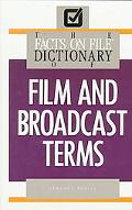 Facts on File Dictionary of Film and Broadcast Terms - Edmund F. Penney - Hardcover