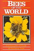 Bees of the World - Christopher O'Toole - Hardcover