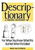 Descriptionary: A Thematic Dictionary - Marc McCutcheon - Library Binding