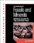 Introduction to Fossils and Minerals Seeking Clues to the Earth's Past