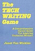 The Tech Writing Game: A Comprehensive Career Guide for Aspiring Technical Writers