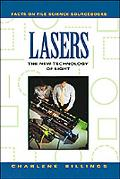 Lasers The New Technology of Light