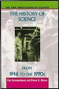 History of Science from 1946 to the 1990s