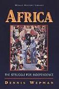 Africa The Struggle for Independence