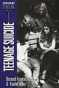Straight Talk about Teenage Suicide - Bernard Frankel - Hardcover