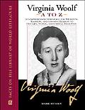 Virginia Woolf A to Z A Comprehensive Reference for Students, Teachers and Common Readers to...