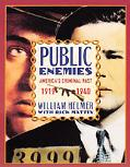 Public Enemies: America's Criminal past, 1919 to 1940