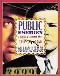 Public Enemies:1919-1940