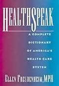 Healthspeak:complete Dictionary...