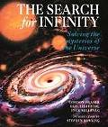 Search for Infinity Solving the Mysteries of the Universe