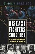 Disease Fighters Since 1950