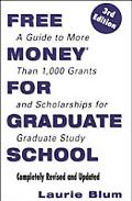 Free Money for Graduate School - Laurie Blum - Paperback - Revised