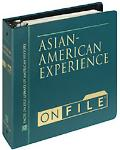 Asian American Experience on File