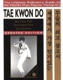 Tae Kwon Do: The Ultimate Reference Guide to the World's Most Popular Martial Art**OUT OF PR...