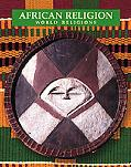 African Religions World Religions