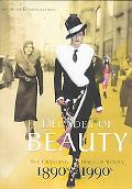 Decades of Beauty The Changing Image of Women 1890s 1990s