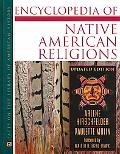 Encyclopedia of Native American Religions An Introduction