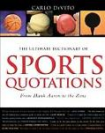 Ultimate Dictionary of Sports Quotations