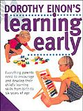 Dorothy Einon's Learning Early