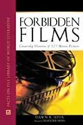 Forbidden Films Censorship Histories of 125 Motion Pictures