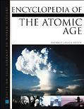 Encyclopedia of the Atomic Age
