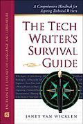 Tech Writer's Survival Guide A Comprehensive Handbook for Aspiring Technical Writers