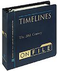 Timelines on File The 20th Century