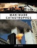 Man Made Catastrophes