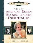 A to Z of American Women Business Leaders and Entrepreneurs