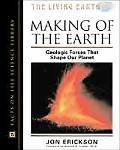 Making of the Earth Geologic Forces That Shape Our Planet