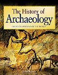 History of Archaeology Great Excavations of the World