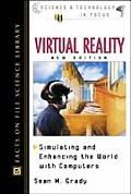 Virtual Reality Simulating and Enhancing the World With Computers