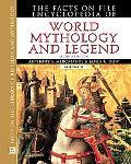 Facts on File Encyclopedia of World Mythology and Legend