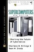 Supercomputers Charting the Future of Cybernetics