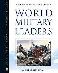 World Military Leaders A Biographical Dictionary