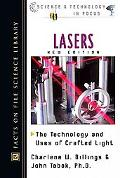 Lasers The Technology and Uses of Crafted Light