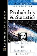 Probability and Statistics The Science of Uncertainty