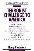 Terrorist Challenge to America