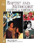 Baptist and Methodist Faiths in America