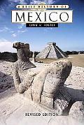 Brief History of Mexico