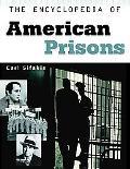 Encyclopedia of American Prisons