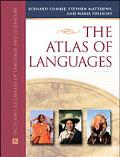 Atlas of Languages The Origin and Development of Languages Throughout the World