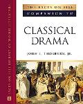 Facts On File Companion to Classical Drama