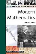 Modern Mathematics 1900 to 1950